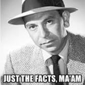 DRAGNET_Just-The-Facts-Maam